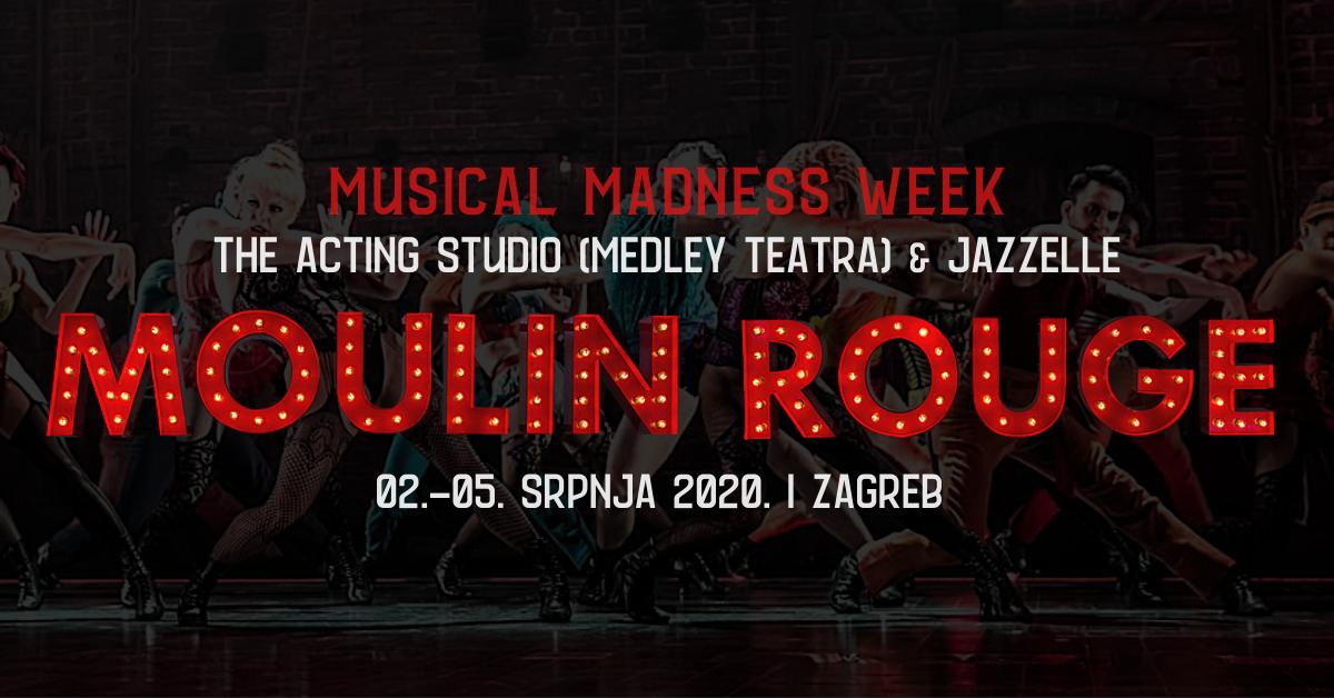 Musical Madness Week: Četverodnevna radionica temeljena na mjuziklu 'Moulin Rouge'
