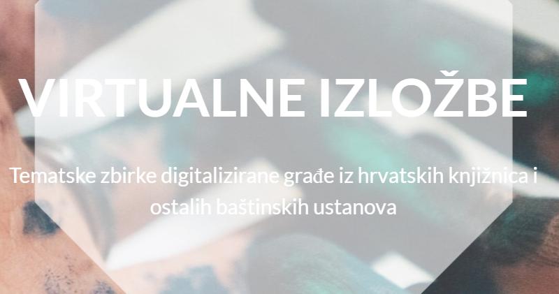Baština na mreži: izradi virtualnu izložbu u NSK