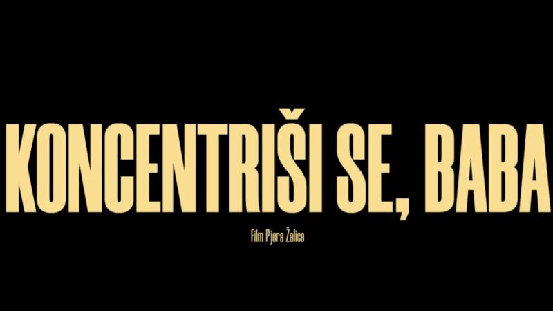 Popularni film Pjera Žalice 'Koncentriši se, baba' dostupan online
