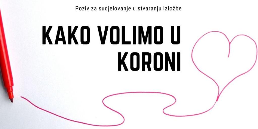 KUC Travno: Poziv za sudjelovanje u stvaranju izložbe 'Kako volimo u koroni'