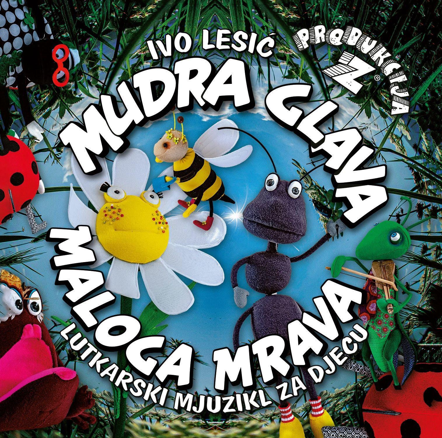 Produkcija Z predstavlja novi lutkarski mjuzikl za djecu 'Mudra glava maloga mrava'