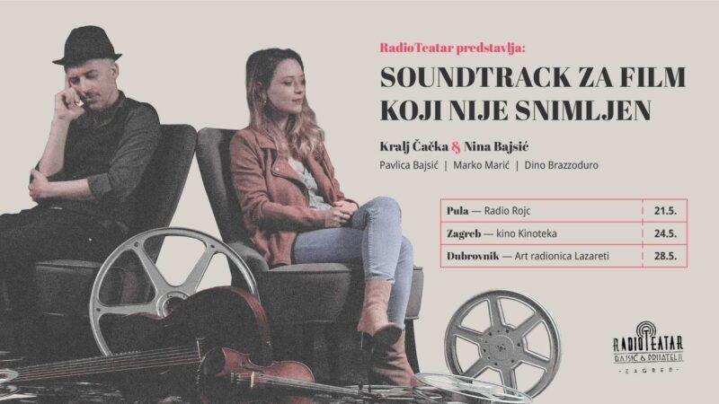 Soundtrack za film koji nije snimljen: RadioTeatar predstavlja – Kralj Čačka & Nina Bajsić