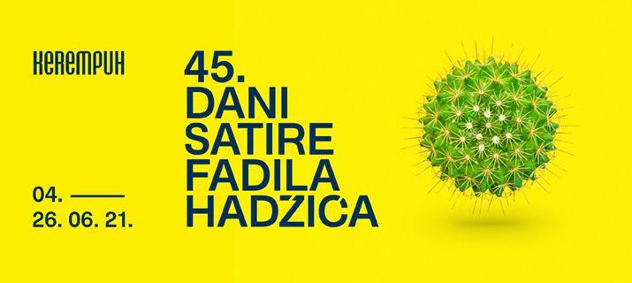 U Kerempuhu počinju 45. Dani satire Fadila Hadžića