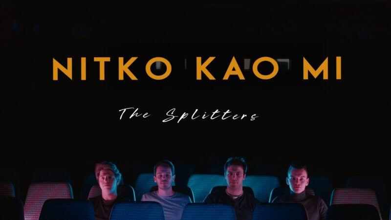 Moderna pjesma stare energije zvuka 'Nitko kao mi' nova je poslastica iz radionice The Splittersa!