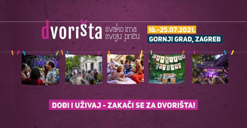 Doživite sedmo izdanje 'Dvorišta', međunarodno prepoznate i nagrađivane kulturno-turističke manifestacije grada Zagreba