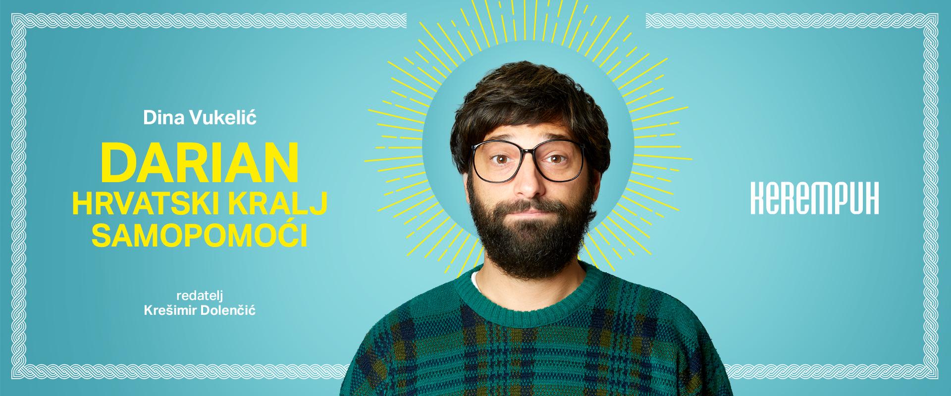 Praizvedba predstave 'Darian, hrvatski kralj samopomoći' u Kerempuhu